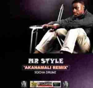 Mr Style - Akanamali (Cover Remix)